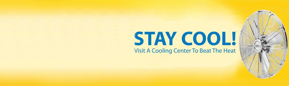 Cool Center banner with a fan facing to the left blowing air under the words Stay Cool Visit a cooling center to beat the heat
